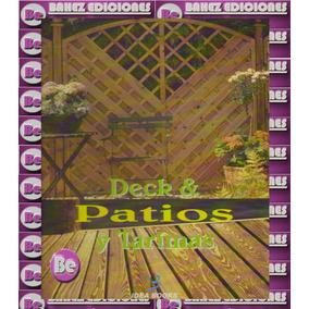 Patios Y Tarimas 1 Vol Idea Book Rgl