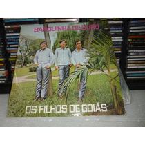 Lp Os Filhos De Goiás - Barquinha De Ouro 1977