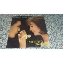 Lp Roberto Carlos Louco Por Você