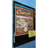 Carozzi 90 Años- La Empresa Y Pastas En Chile- 1898/ 1988