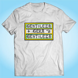 Camisa Gentileza Gera Gentileza - Personalizada