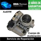 Reparación De Cuerpo De Aceleración Vw Mercedes Volvo Audi