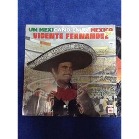 Lp Vicente Fernandez Un Mexicano En La Mexico