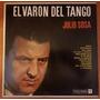 Julio Sosa - El Varón Del Tango (disco Vinilo Lp)
