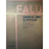 Partitura Piano Y Canto Canción Del Amor En Zapatillas Falú