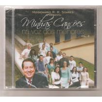 Cd Minhas Canções Na Voz Dos Melhores 2 - R. Soares - Novo