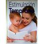Libro Estimulación Temprana Ed Cultural