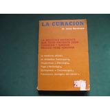La Curacion, Bevacqua. Yoga, Herbologia, Quiropraxia, Cancer