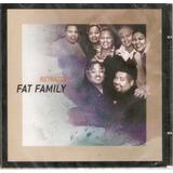 Cd Fat Family - Retratos - Novo***