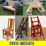 Projeto Cadeira Vira Escada + Mesa Vira Banco Casas Madeira