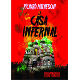 La Casa Infernal. Richard Matheson