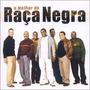 Cd Banda Raça - O Melhor De - Original E Lacrado Samba