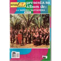 Album De Guitarra Fácil Núm. 513 La Sonora Santanera