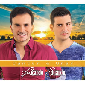 Cd Cantar E Orar Com Ricardo & Eduardo ( Músicas Religiosas)
