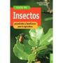 Guia De Insectos Perjudiciales Y Beneficiosos; Envío Gratis