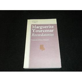 Libro Marguerite Yourcenar Recordatorios