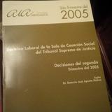 Vendo Doctrina De La Sala Social 2do Y 3er Trimestre 2005