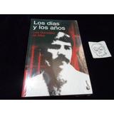 Los Dias Y Los Años Luis Gonzalez De Alba