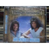 Cd Joao Mineiro & Marciano *seleçao Sertaneja Vol.1