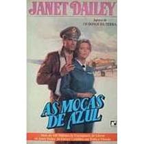 Livro As Moças De Azul Janet Dailey