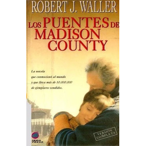 Libro: Los Puentes De Madison County - R. J. Waller - Pdf
