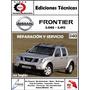 Manual Taller Nissan Frontier D40 2005 2012 Original