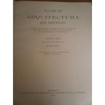 Album Arquitectura Mexico Iglesia Santo Domingo Oaxaca 1924