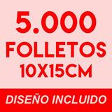 5000 Volantes / Folletos Full Color Doble Faz 150g. + Diseño