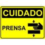 Placa De Sinalizacao Cuidado Prensa 30cm
