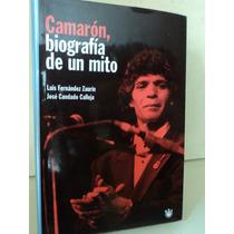 Camarón, Biografía De Un Mito - L. Fernández Z. / J. Candado