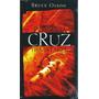 Livro Por Esta Cruz Te Matarei - Bruce Olson