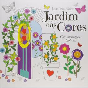 Jardim Das Cores Livro De Colorir Antiestresse Mens. Bíblica