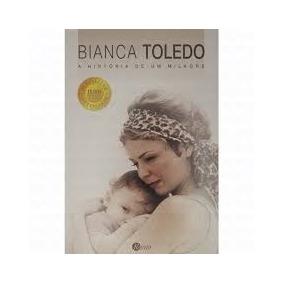 A Historia De Um Milagre - Bianca Toledo