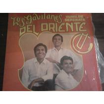 Disco Acetato De Los Gavilanes Del Oriente Humilde Serenata
