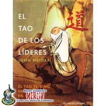 Libro El Tao De Los Lideres - John Heider