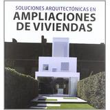 Ampliaciones De Viviendas - Soluciones Arquitec Envío Gratis