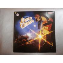 Lp Trilha Novela Amor Cigano, Disco De Vinil 1983, Seminovo