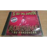 Acerina Y Su Danzonera, El Rey Del Danzon, Cd Album De 1997