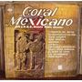Coral Mexicano Del I.n.b.a. Lp Ramón Noble