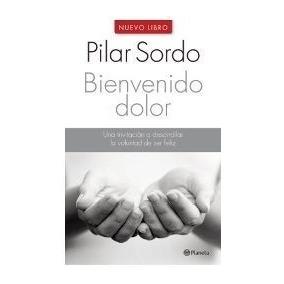 Bienvenido Dolor Pilar Sordo Digital