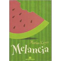 728 Lvr- Livro 2005- Melancia- Marian Keyes- Literatura Estr