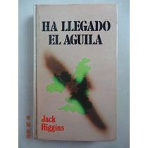 Libro Ha Llegado El Aguila Jack Higgins En Buen Estado