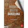 Història Breu De Barcelona; David Agustí Belart Envío Gratis