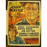 Los Luchadores Del Infierno - John Wayne - Italia