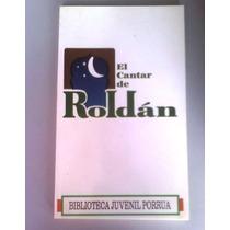 Libro El Cantar De Roldan,valpierre.edit.porrua
