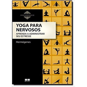 Yoga Para Nervosos Livro José Hermogenes