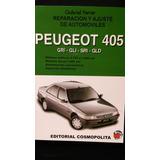 Manual Reparacion Y Ajuste Peugeot 405