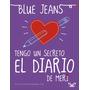 Libro Tengo Un Secreto En El Diario De Blue Jeans Formato Pd