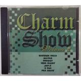 Cd - Charm Show - Volume 2 - Br - Gravadora Novodisc