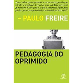 Livro Pedagogia Do Oprimido(paulo Freire)